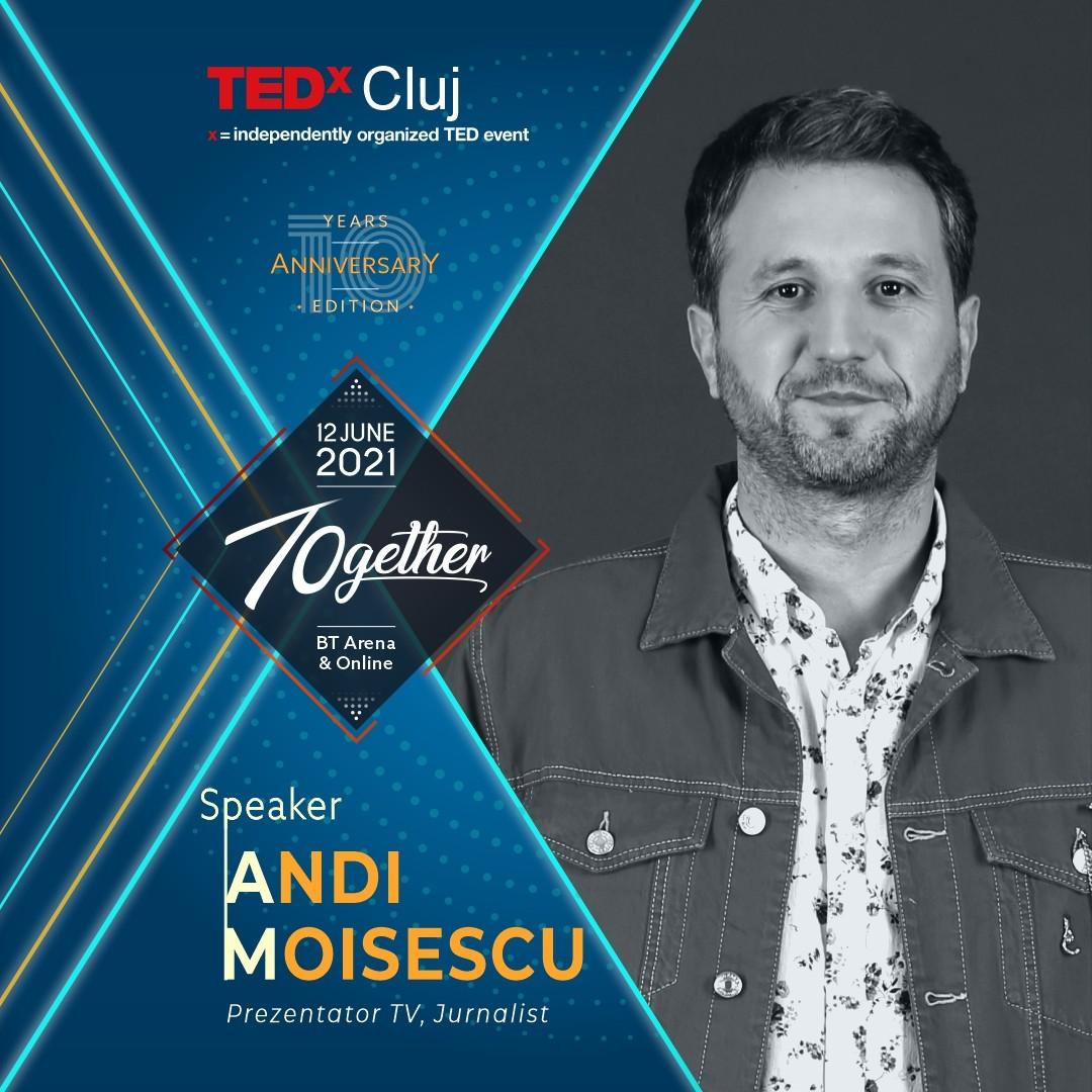 Andi Moisescu Speaker TEDxCluj 2021