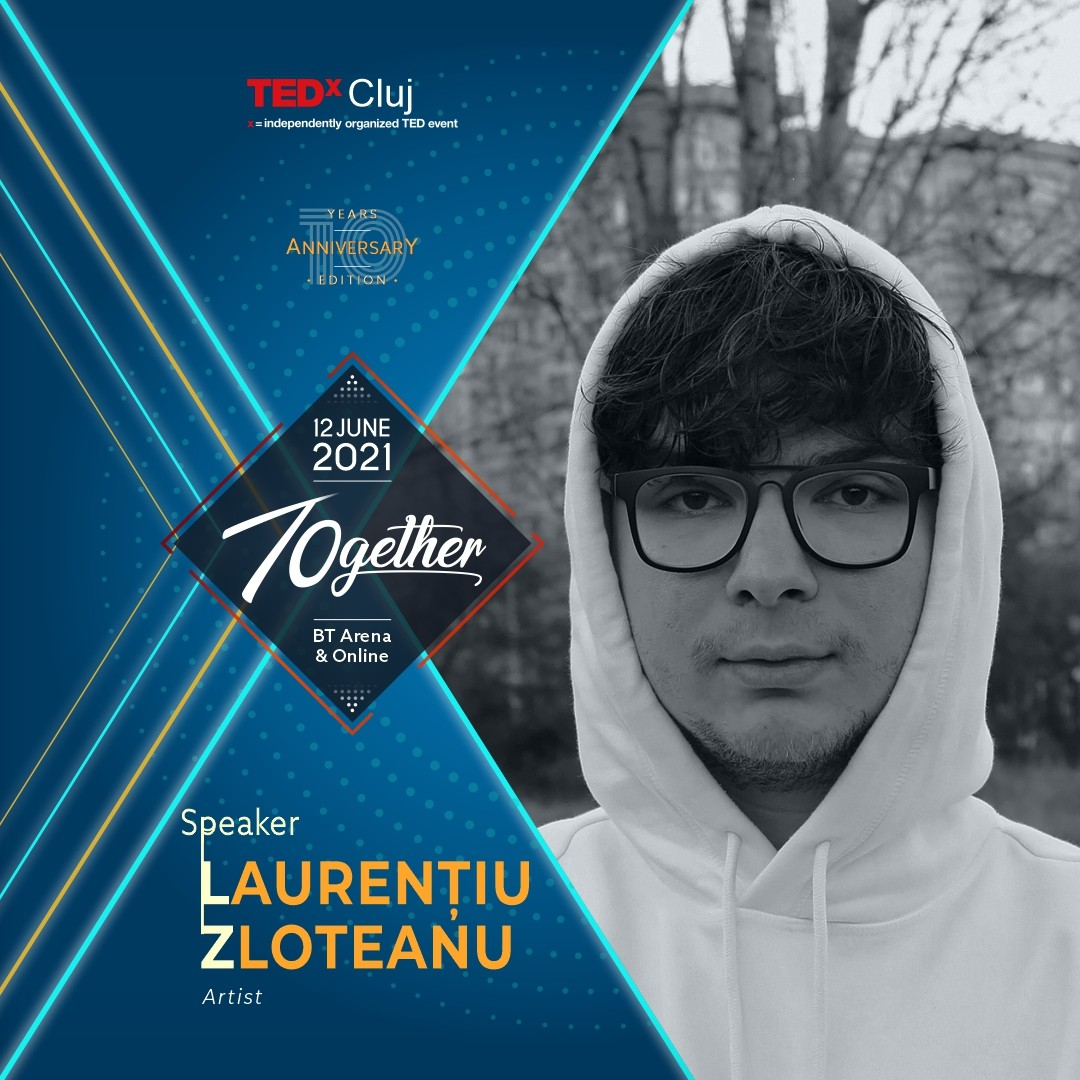 Laurentiu Zloteanu Speaker TEDxCluj 2021
